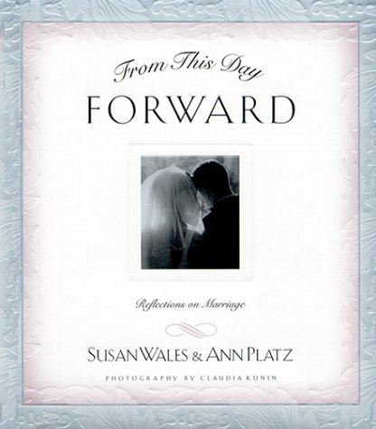 9781576735848: From This Day Forward: Reflections on Marriage