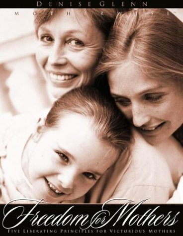 9781576735947: Freedom For Mothers Workbook