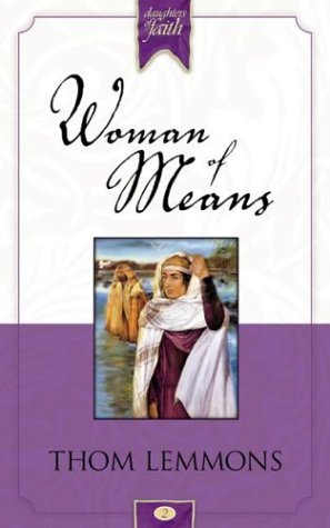 9781576736128: Woman of Means (Daughters of Faith)