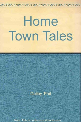 9781576736210: Home Town Tales
