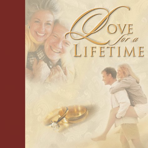 9781576736296: Love for a Lifetime: Building a Marriage That Will Go the Distance