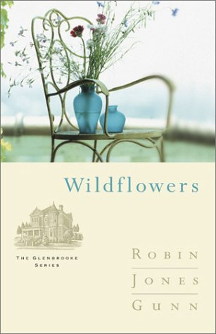 9781576736319: Wildflowers (Glenbrooke, Book 8)