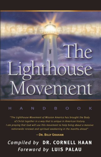 The Lighthouse Movement Handbook: Dr. Cornell Haan,