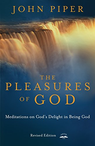 9781576736654: The Pleasures of God: Meditations on God's Delight in Being God