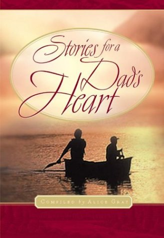 9781576736951: Stories for a Dad's Heart