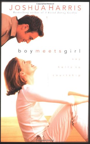 9781576737095: Boy Meets Girl: Say Hello to Courtship