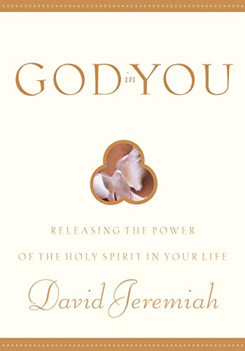 9781576737170: God in You: Releasing the Power of the Holy Spirit in Your Life