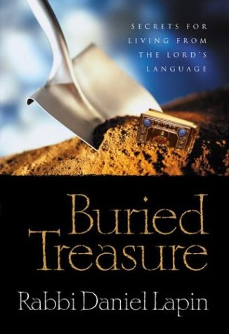 BURIED TREASURE: HIDDEN WISDOM from the HEBREW LANGUAGE, Secrets for Living from the Lord's ...