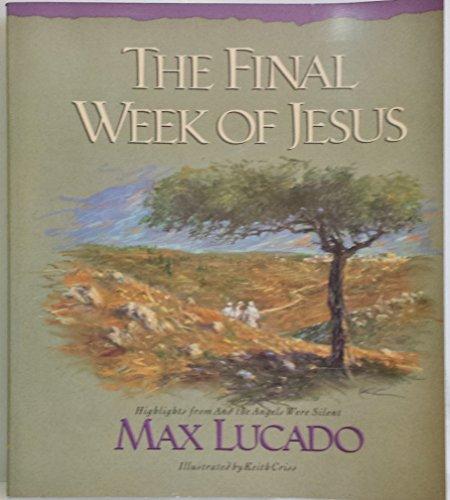 9781576737286: The Final Week of Jesus