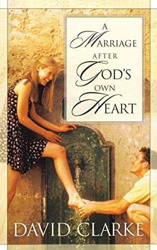 9781576737552: A Marriage After God's Own Heart