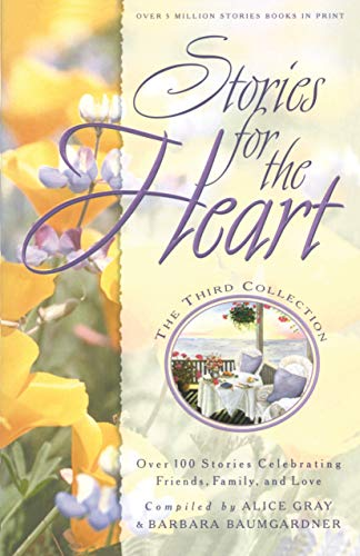 9781576737736: Stories for the Heart: The Third Collection: 110 Stories to Encourage Your Soul