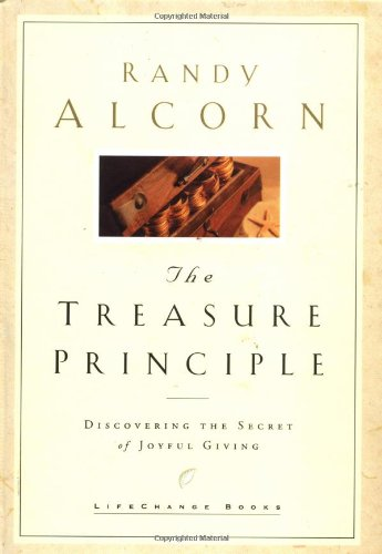 9781576737804: The Treasure Principle: Discovering the Secret of Joyful Giving (LifeChange Books)