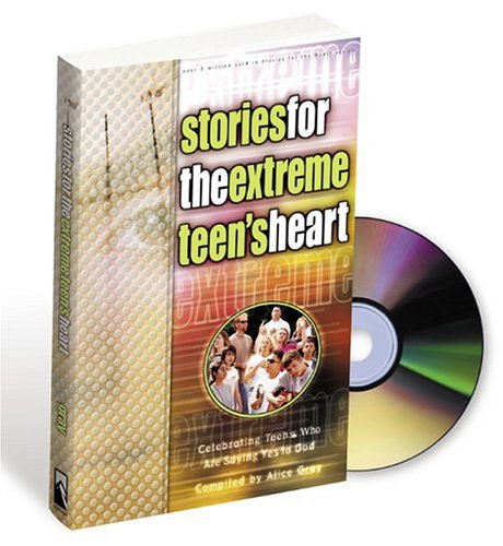 9781576737835: Stories for the Extreme Teen's Heart: Over One Hundred Treasures to Touch Your Soul