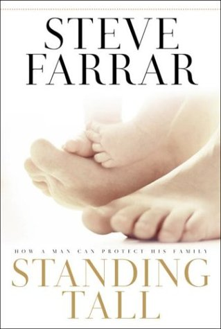 9781576737880: Standing Tall: How a Man Can Protect His Family