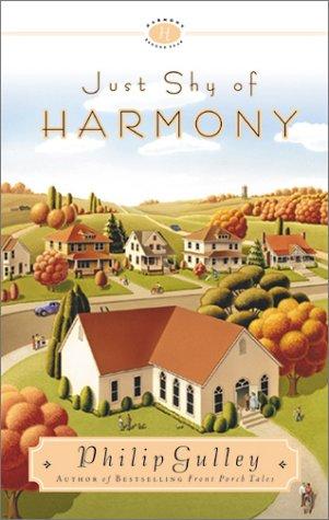 9781576737903: Just Shy of Harmony