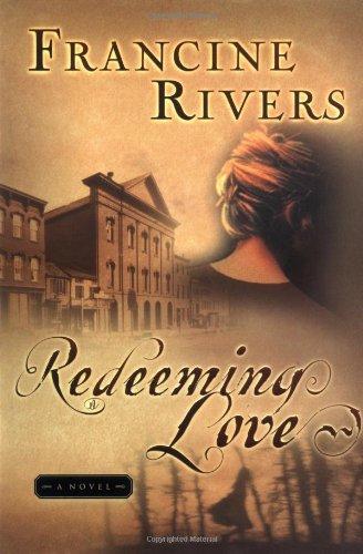 9781576738160: Redeeming Love