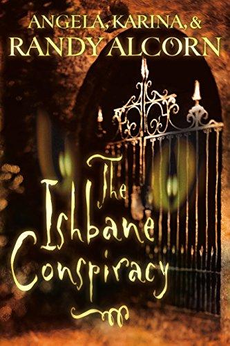 The Ishbane Conspiracy: Randy Alcorn, Angela