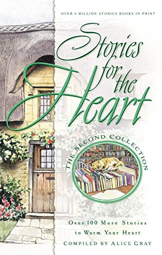 9781576738238: Stories for the Heart: The Second Collection: 100 Stories to Warm Your Heart