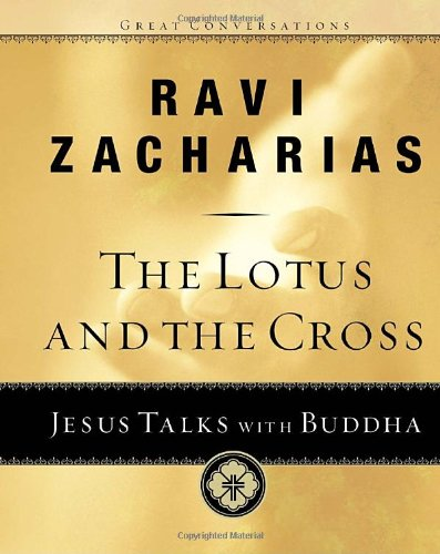 9781576738542: The Lotus and the Cross: Jesus Talks with Buddha (Great Conversations)