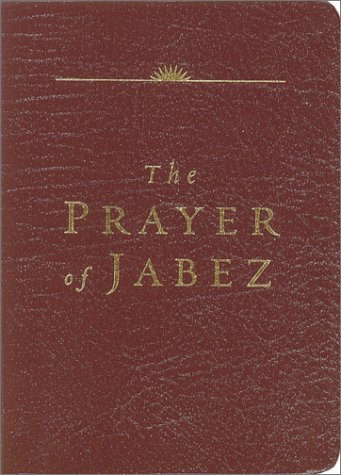 9781576738573: The Prayer of Jabez (Leather Edition)
