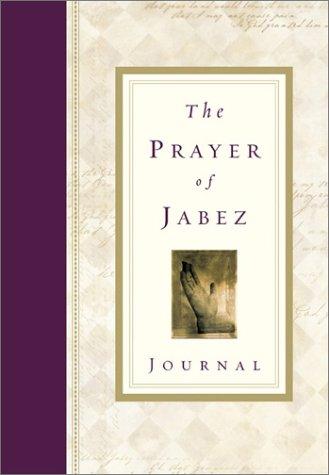 The Prayer of Jabez Journal: Wilkinson, Bruce