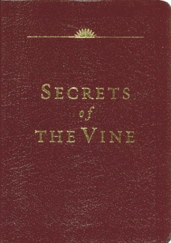 Secrets of the Vine (Leather Edition) (9781576738764) by Bruce Wilkinson; David Kopp