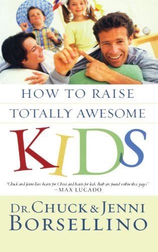9781576738818: How to Raise Totally Awesome Kids