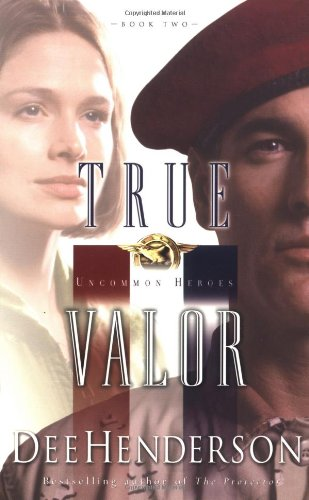 9781576738870: True Valor (Uncommon Heroes, Book 2)