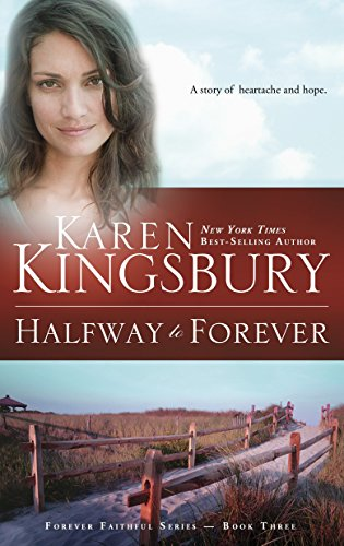 9781576738993: Halfway to Forever (Forever Faithful, Book 3)