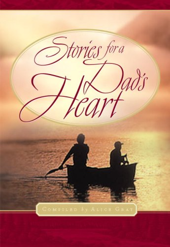 9781576739167: Stories for a Dad's Heart (Stories For the Heart)