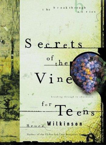 9781576739228: Secrets of the Vine for Teens