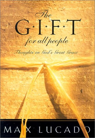 9781576739426: The Gift for All People: Thoughts on God's Great Grace