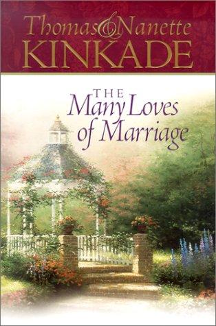 The Many Loves of Marriage: Thomas Kinkade; Nanette