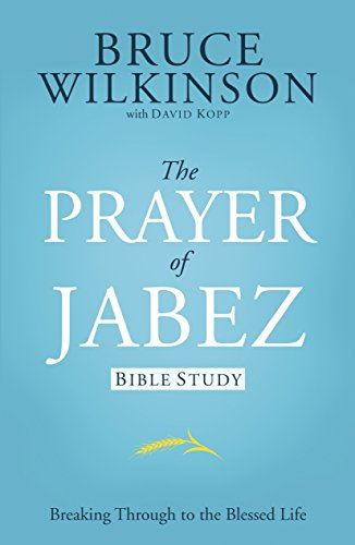 Prayer of Jabez Study Guide: For Personal or Group Use (Breakthrough): Wilkinson, Bruce