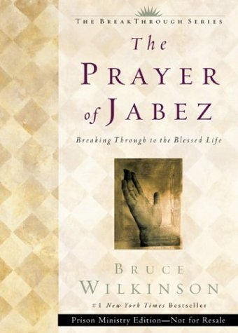 9781576739846: The Prayer of Jabez: Breaking Through to the Blessed Life
