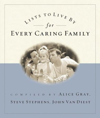 9781576739990: Lists to Live By for Every Caring Family: For Everything That Really Matters