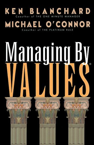 9781576750070: Managing by Values