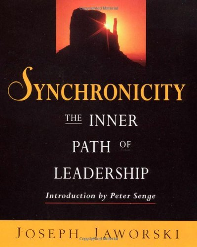 9781576750315: Synchronicity: The Inner Path of Leadership