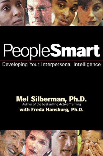 Peoplesmart : Developing Your Interpersonal Intelligence: Mel Silberman