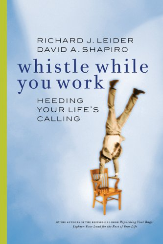 9781576751237: Whistle While You Work: Heeding Your Life's Calling Audio