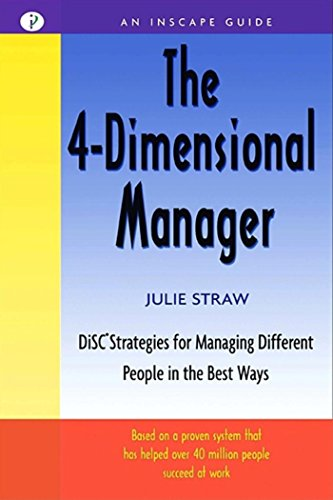 9781576751350: The 4 Dimensional Manager: DiSC Strategies for Managing Different People in the Best Ways (Inscape Guide)