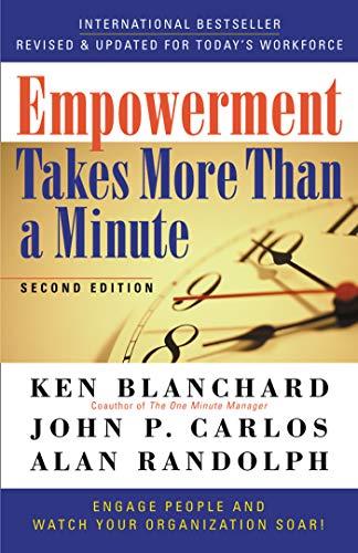 Empowerment Takes More Than a Minute: Blanchard, Ken ;