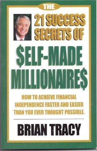 9781576751589: The 21 Success Secrets of Self-Made Millionaires