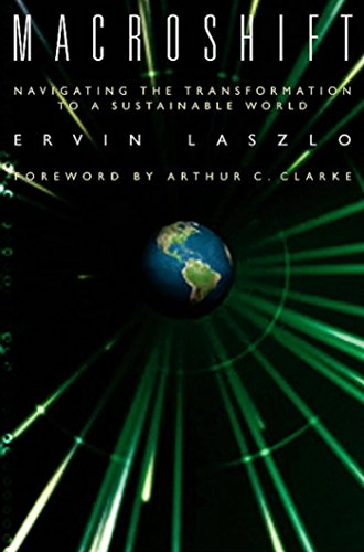 9781576751633: Macroshift: Navigating the Transformation to a Sustainable World