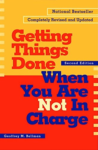 9781576751725: Getting Things Done When You Are Not in Charge