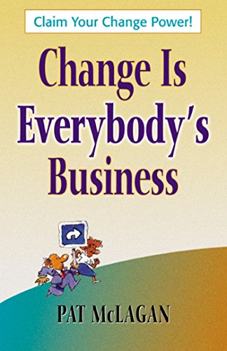 Change Is Everybody's Business: Patricia McLagan