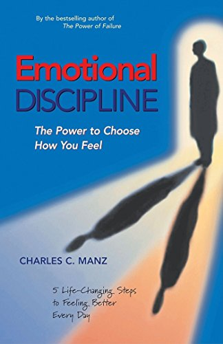 9781576752302: Emotional Discipline - The Power to Choose How You Feel