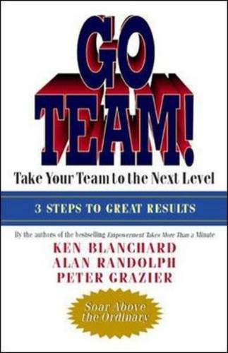 9781576752623: Go Team! Take Your Team to the Next Level
