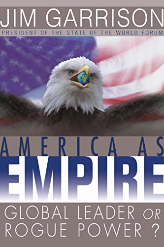 9781576752814: America As Empire: Global Leader or Rogue Power?