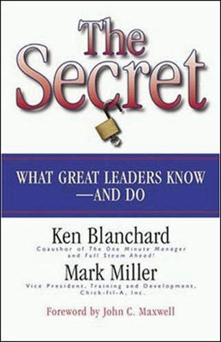 9781576752890: The Secret: What Great Leaders Know and Do